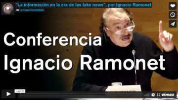 """Ignacio Ramonet: """"La información en la era de las fake news"""""""