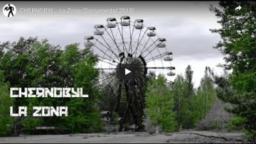 CHERNOBYL – La Zona
