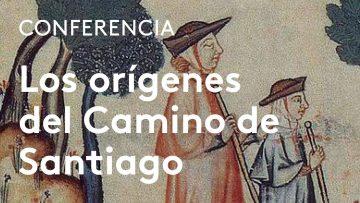 Fernando López Alsina: Los orígenes del Camino de Santiago
