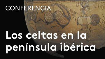 Gonzalo Ruiz Zapatero: Los pueblos celtas en la península ibérica